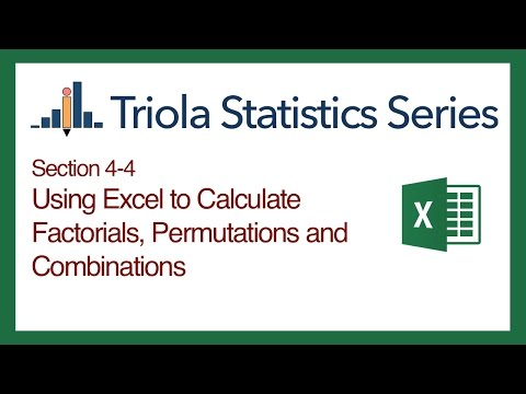 Excel Section 4-4: Using Excel to Calculate Factorials, Permutations and Combinations