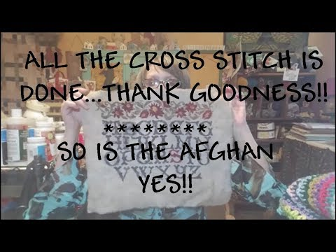 FlossTube All The Crosses Are Made ~Crochet Podcast Afghan Is Done!