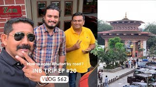 How to Enter Bhutan from India by Road? INB Trip EP #20
