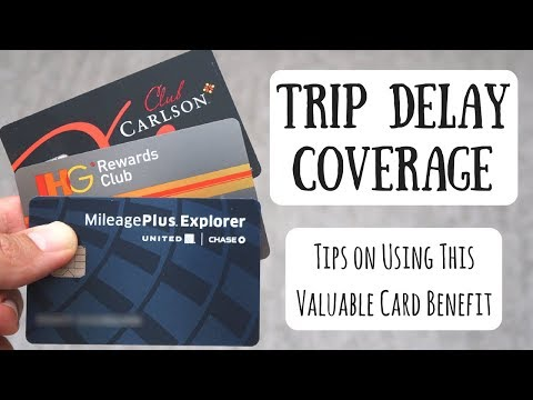 Using Your Trip Delay Benefit | Exploring This Valuable Creat Card Feature