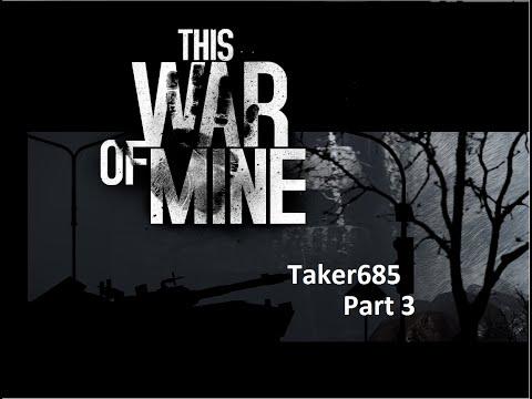 This War of Mine Part 3
