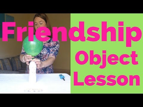 Friendship Object Lesson