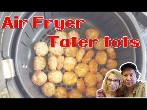 Air Fryer TATER TOTS - no added oil! Crispy Crowns