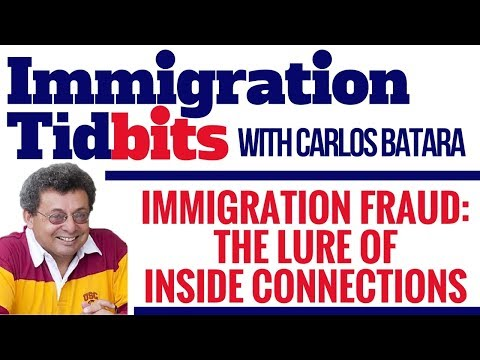 Immigration Fraud: The Lure Of Inside Connections