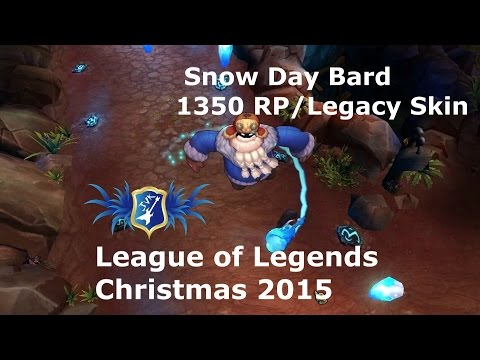 LoL - Snow Day Bard skin - 1350 Rp/Legacy Skin - Christmas 2015