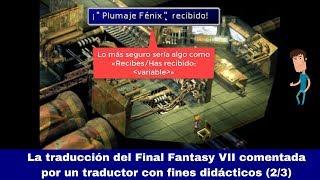 La Traducción Del Final Fantasy Vii Comentada Por Un Traductor (parte 2/3)