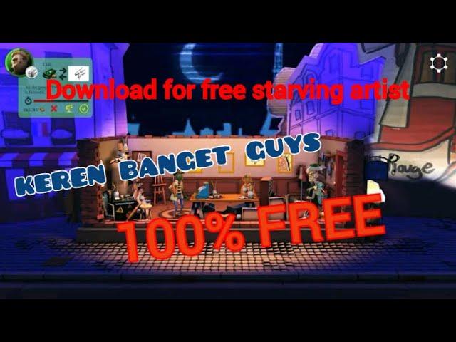Download  for free starving artist.bagi bagi game gratis lagi guys