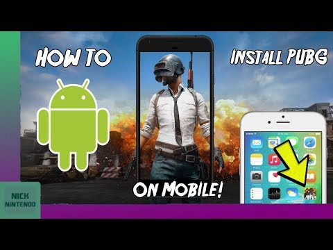 How to INSTALL PUBG on ANY Android Phone/Tablet! [2018] [Working on Nougat/Oreo/Android P]
