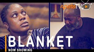 Blanket Latest Yoruba Movie 2021 Drama Starring Motilola Adekunle   Yemi Solade   Regina Chukwu