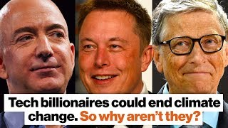 Download Tech billionaires could end climate change. So why aren't they? | David Wallace-Wells Video