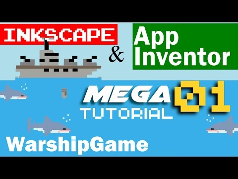 warship game made For App Inventor/Thunkable & Inkscape Mega Tutorial 01