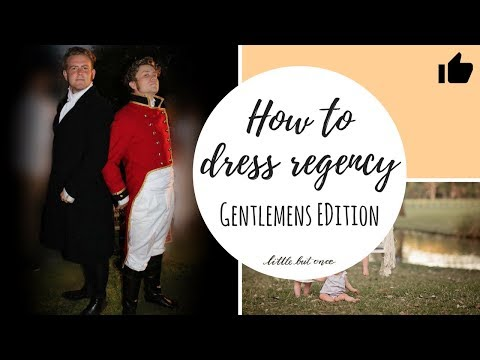 How to dress for the regency period - Men (Getting the Austen look using your wardrobe and Vinnies)