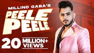 MILLIND GABA   Peele Peele (Official Video)   Latest Punjabi Songs 2021   Speed Records
