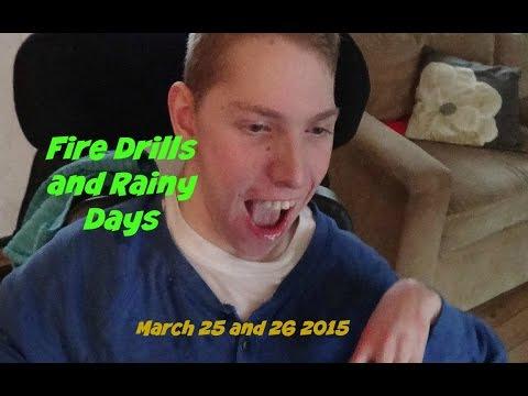 Fire Drills and Rainy Days