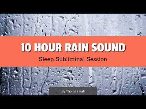 Boost Your Self-Esteem & Feel Great - (10 Hour) Rain Sound - Sleep Subliminal - By Thomas Hall