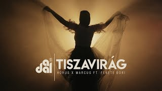 Horus x Marcus - Tiszavirág ft. Fekete Bori (A Dal 2020)