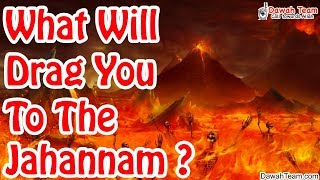 What Will Drag You To The Jahannam ? ᴴᴰ ┇Mufti Menk┇ Dawah Team