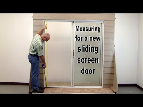 How-To:  Measure For a New Sliding Screen Door.