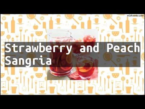 Recipe Strawberry and Peach Sangria