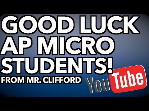 Good Luck AP Micro Students