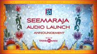 Seemaraja | Audio Launch Announcement | 24AM STUDIOS | Sivakarthikeyan | Samantha | D. Imman
