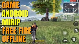 5 Game Android Mirip Free Fire Offline