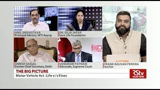 The Big Picture - Motor Vehicle Act : Life v/s Fines