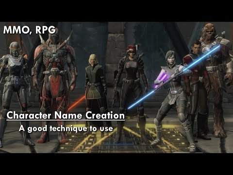 Character Name Creation - A Good Technique | MMO, RPG