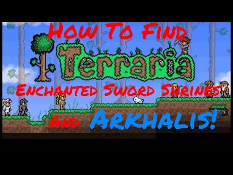 How To Find Enchanted Sword Shrines and Arkhalis! (Terraria)