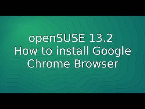 openSUSE 13.2 - How to install Google Chrome Browser