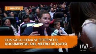 Con sala llena se estrenó el documental del Metro de Quito- En Corto