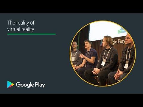 The reality of virtual reality (Innovation track - Playtime EMEA 2017)
