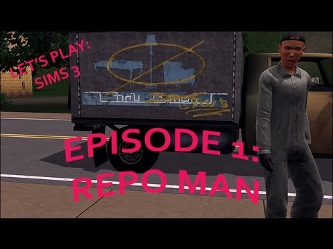 Sims 3: Let's Play! [ HOW TO REMOVE REPO MAN FROM GAME]