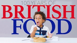 Kids Try 100 Years of British Food | Bon Appétit