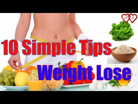 10 Simple Tips to Lose Weight