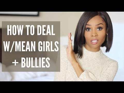HOW TO SHUT DOWN MEAN GIRLS (& BULLIES)!
