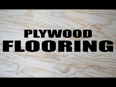 How To Install And Finish Plywood Flooring