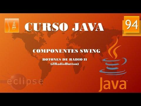 Curso Java  Componentes Swing. Botones de radio II. Vídeo 94