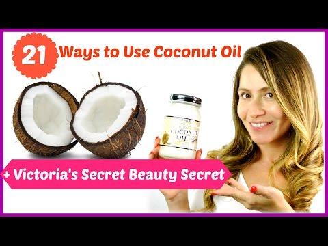 21 Ways to Use Coconut Oil + Victoria's Secret Beauty Secret!