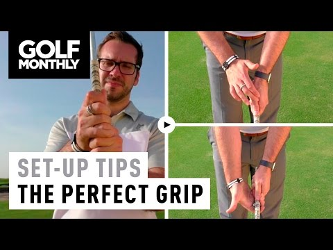 Set-Up Tips With Peter Finch - The Perfect Golf Grip