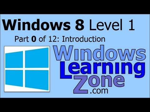 Microsoft Windows 8 Tutorial Part 00 of 12: Introduction