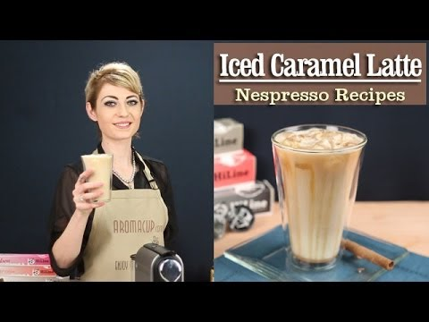 How to Make a perfect Iced Caramel Latte with the Nespresso Machine