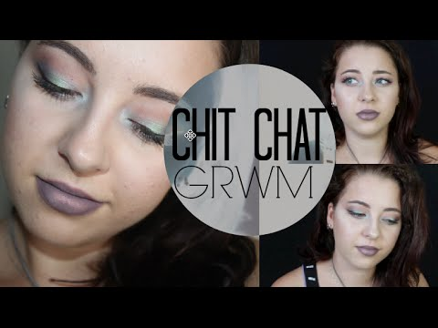 Chit Chat GRWM: Deep Talks. Friends, Emotions, What I'm Up To