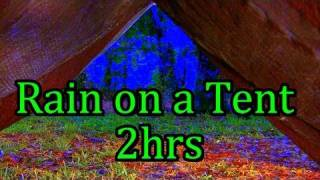 """Rain"" on a Tent 2hr ""Sleep Sounds"" no music"