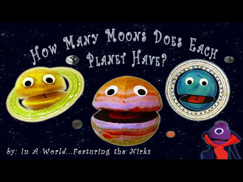How Many Moons Does Each Planet Have?/Meet the Moons/Song For Kids