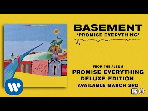 Basement: Promise Everything (Official Audio)