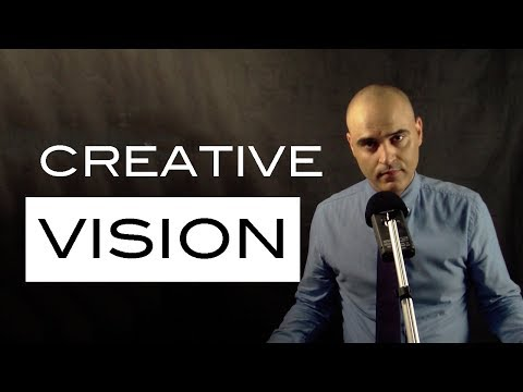 Vision, Creativity and Manifestation