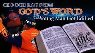 The Israelites: Old God Ran From God's Word & Young Man Got Edified