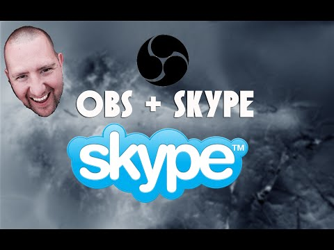 OBS Tutorial | OBS + Skype