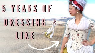 I Wore 18th-Century Clothing *Every Day for 5 YEARS & This Is What I Learned (Corsets Aren't Bad!)